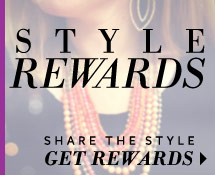 Share the Style - Get the Rewards