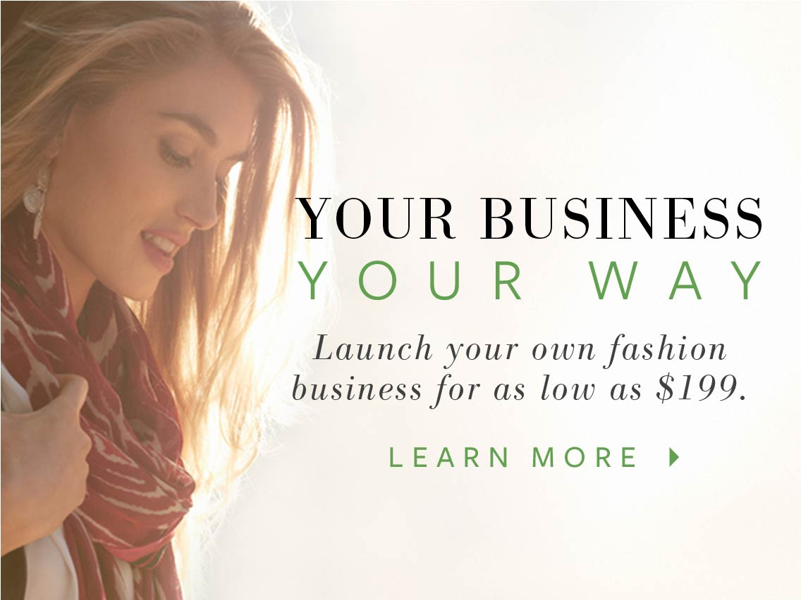 Your business your way. Launch your own fashion business for as low as $199. Learn more.