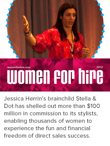Jessica Herrin featured in the 2012 Women For Hire Magazine.